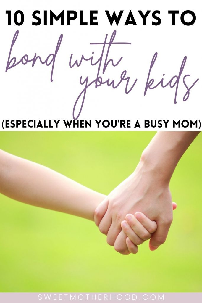 bond with your children when you're busy
