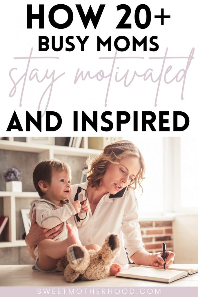 busy moms stay motivated and inspired