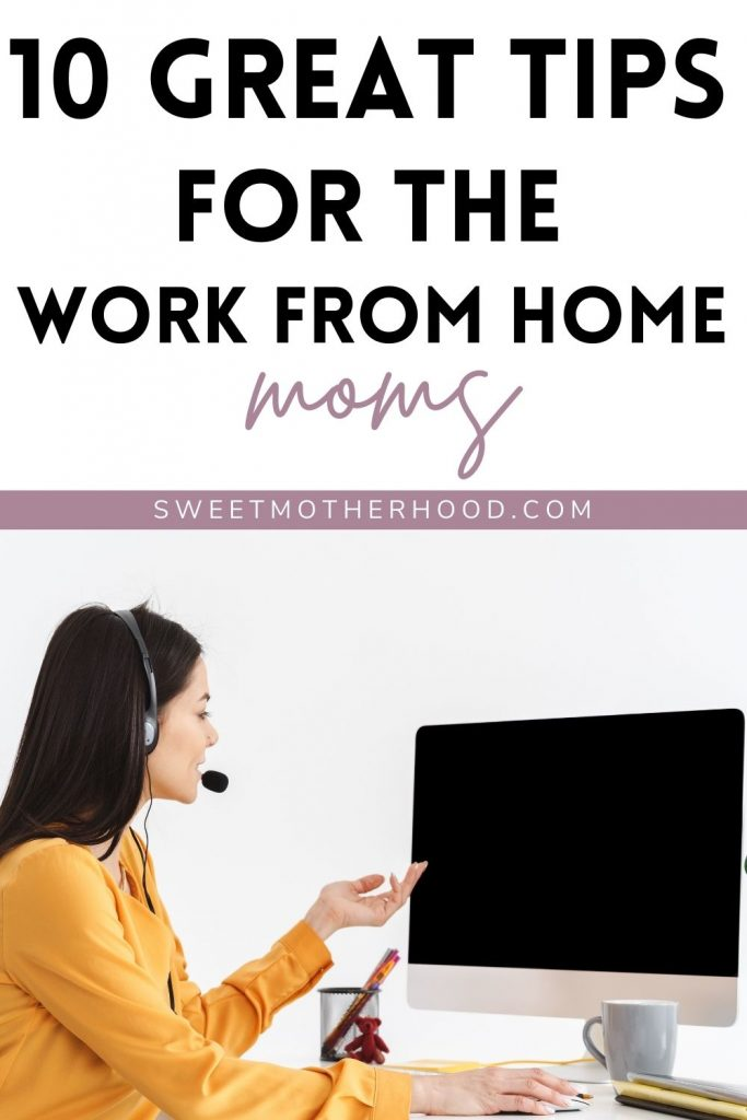 tips for work from home moms